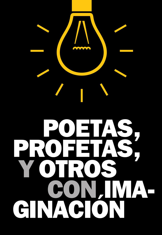 Poetas Profetas y otros con Imaginacion