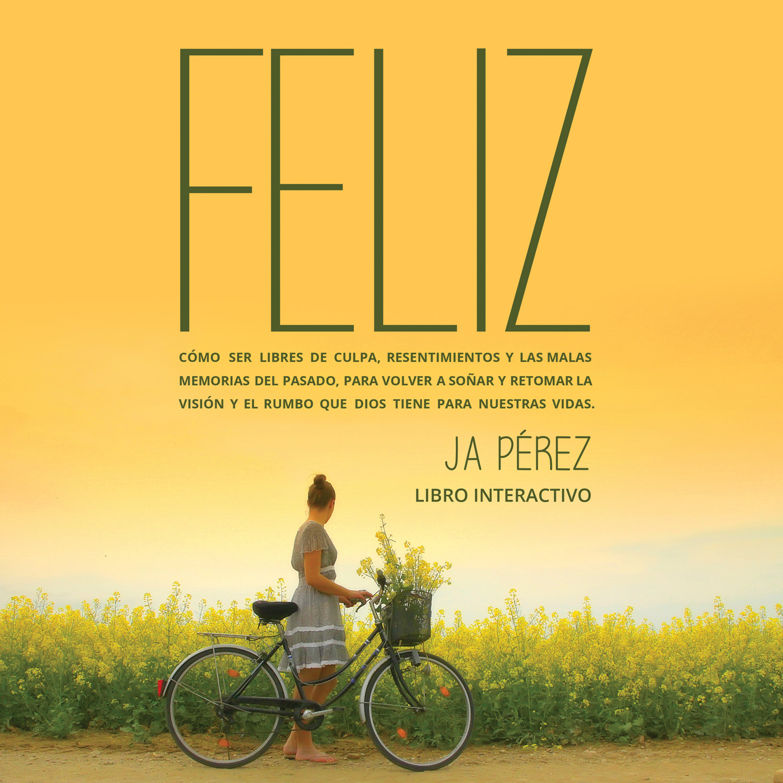 Feliz por JA Perez