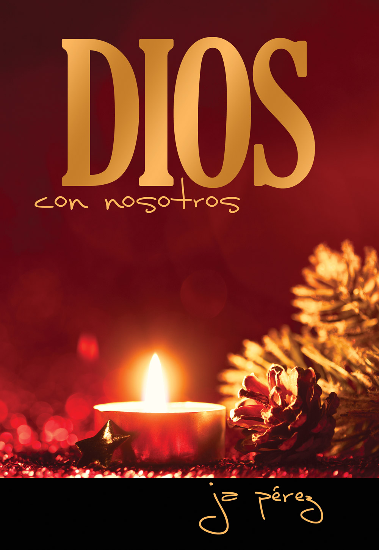 Dios con Nosotros por JA Perez