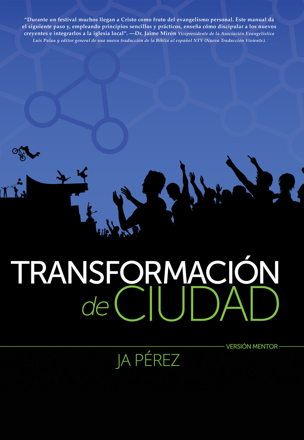 Transformacion de Ciudad: Version Mentor