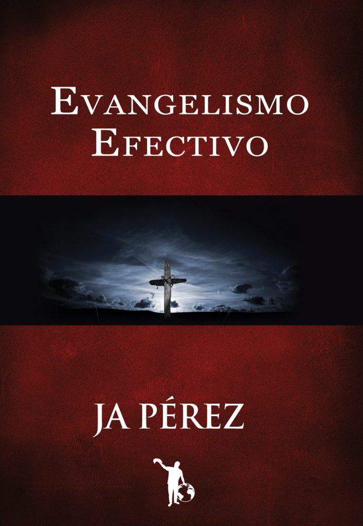 Evangelismo Efectivo: Manual Interactivo Escuela de Evangelismo