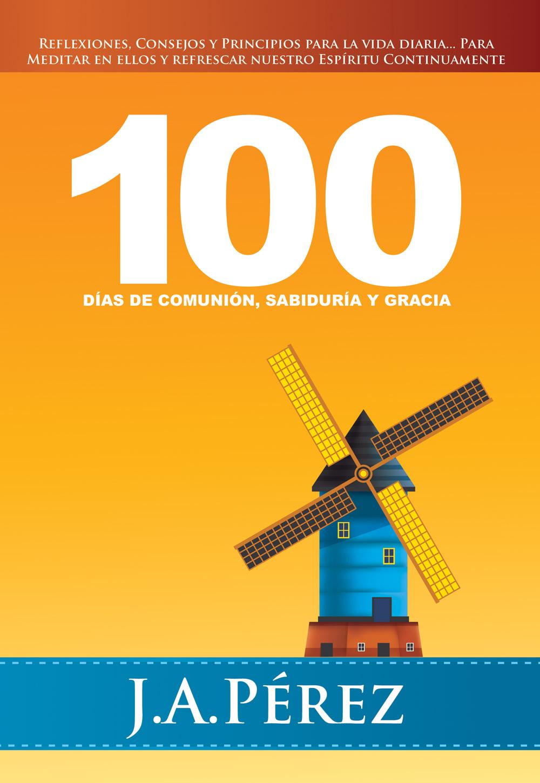 100 Días de Comunion, Sabiduria y Gracia