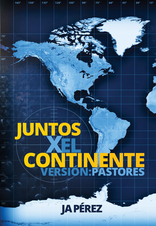 Juntos por el Continente: Version: Pastores