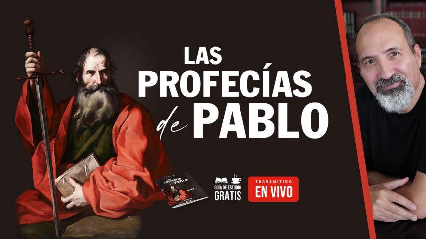 Las Profecías de Pablo